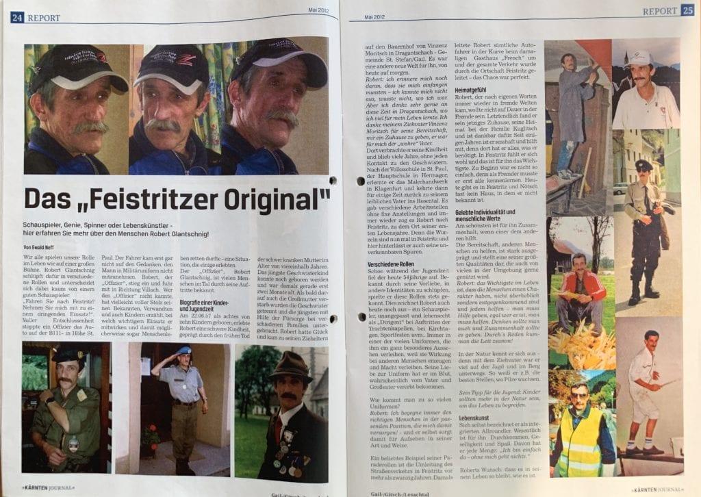 Das Kärnten Journal widmete Robert Glantschnig 2012 eine Reportage über sein Leben